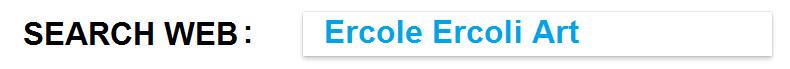 Search Web Ercole Ercoli Art